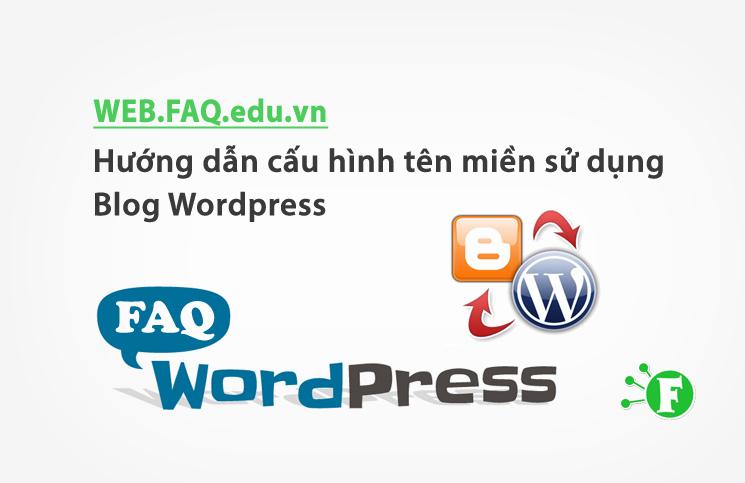 Hướng dẫn cấu hình tên miền sử dụng Blog WordPress