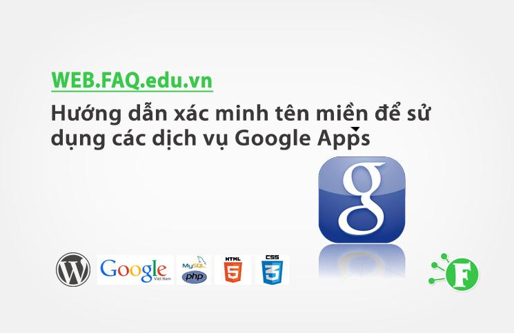 Hướng dẫn xác minh tên miền để sử dụng các dịch vụ Google Apps