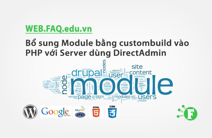 Bổ sung Module bằng custombuild vào PHP với Server dùng DirectAdmin
