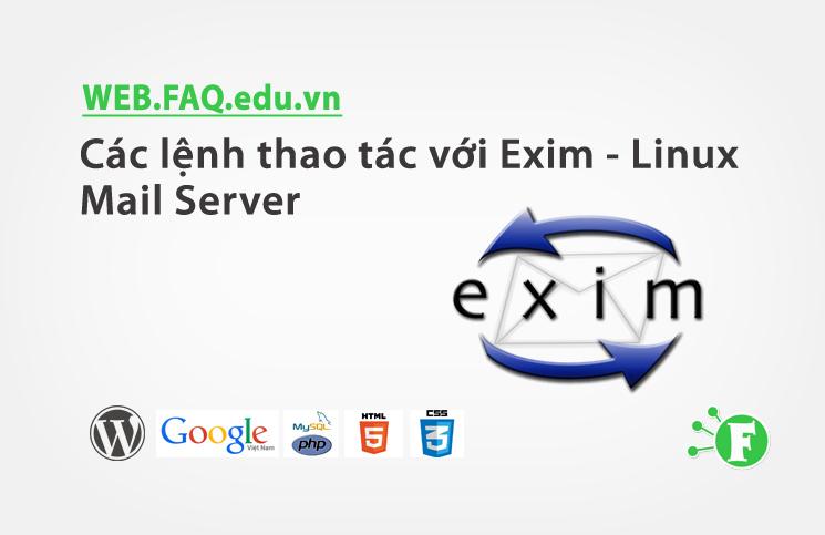 Các lệnh thao tác với Exim – Linux Mail Server