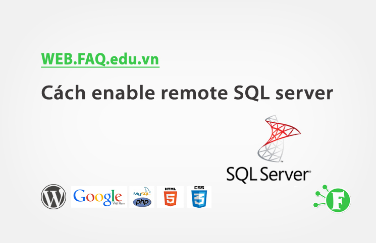 Cách enable remote SQL server