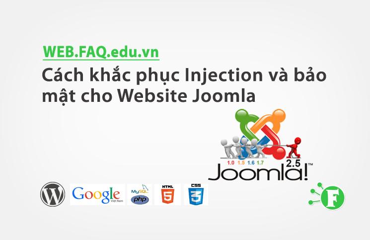 Cách khắc phục Injection và bảo mật cho Website Joomla