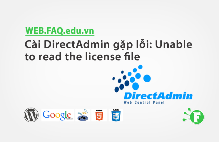 Cài DirectAdmin gặp lỗi: Unable to read the license file
