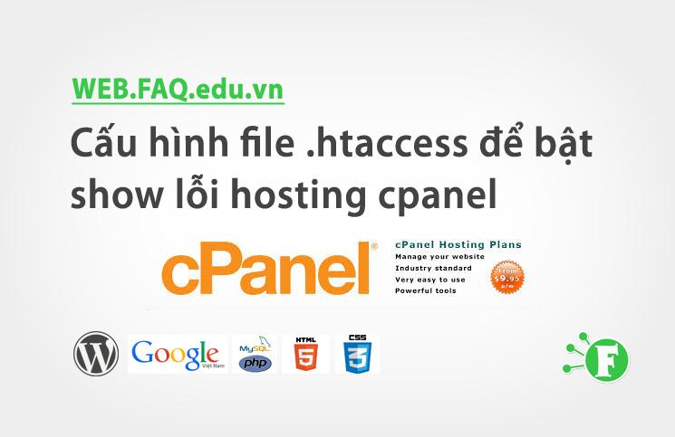 Cấu hình file .htaccess để bật show lỗi hosting cpanel