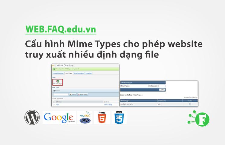 Cấu hình Mime Types cho phép website truy xuất nhiều định dạng file