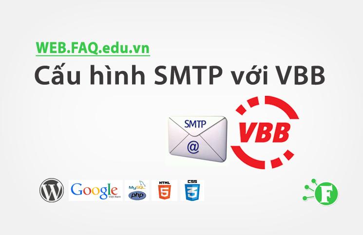 Cấu hình SMTP với VBB