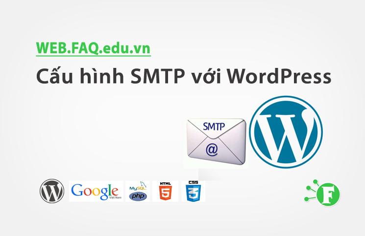 Cấu hình SMTP với WordPress