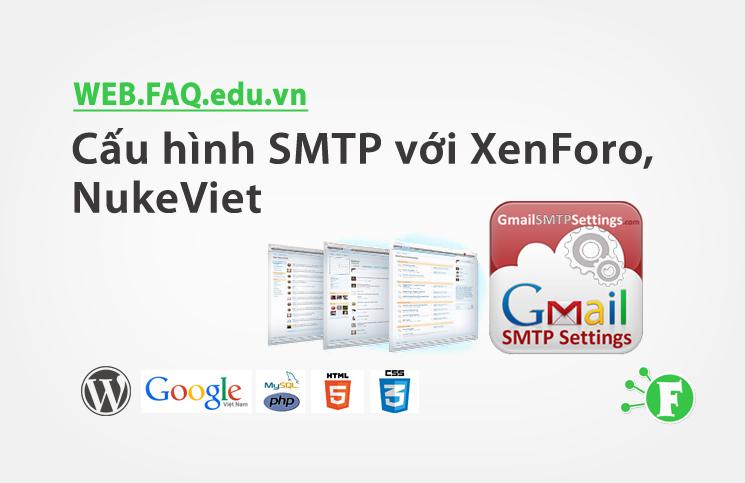 Cấu hình SMTP với XenForo, NukeViet