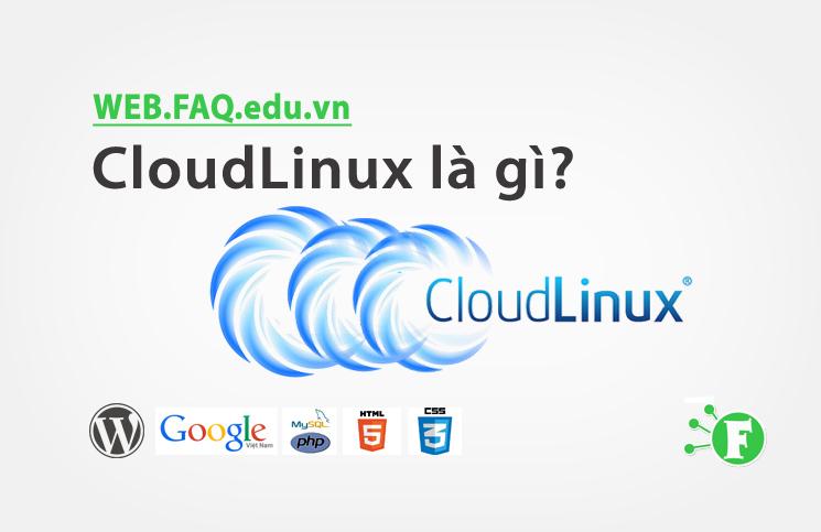 CloudLinux là gì?