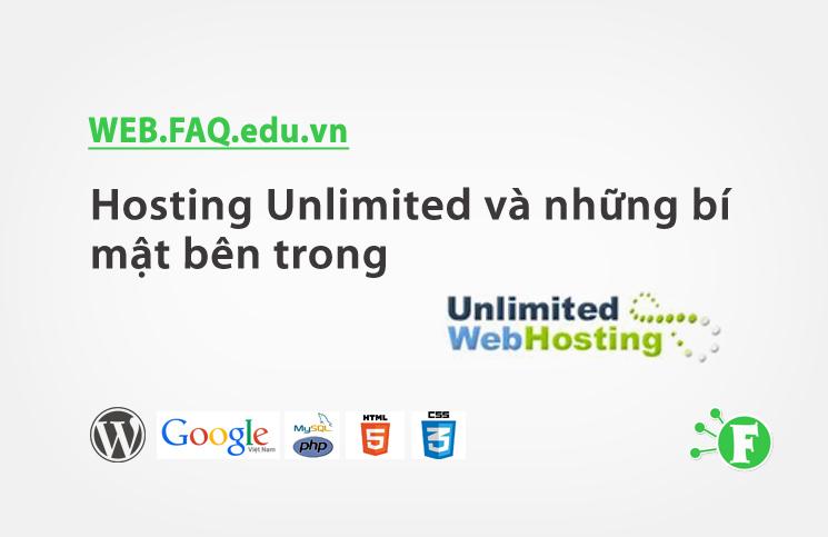 Hosting Unlimited và những bí mật bên trong