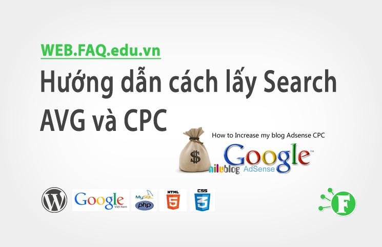 Hướng dẫn cách lấy Search AVG và CPC