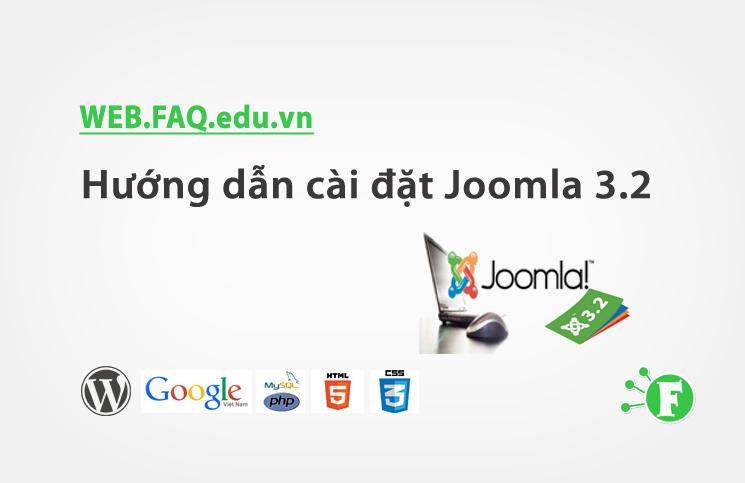 Hướng dẫn cài đặt Joomla 3.2
