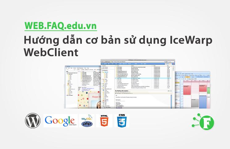 Hướng dẫn cơ bản sử dụng IceWarp WebClient