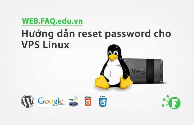 Hướng dẫn reset password cho VPS Linux