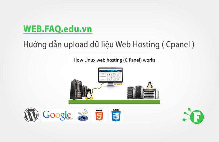 Hướng dẫn upload dữ liệu Web Hosting ( Cpanel )