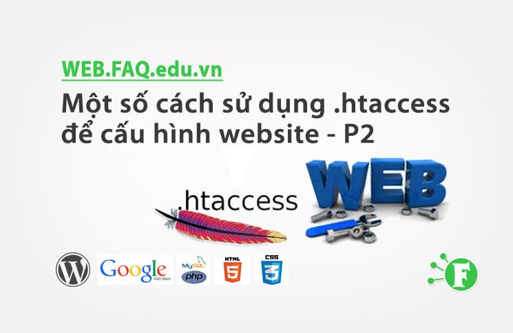 Một số cách sử dụng .htaccess để cấu hình website – P2