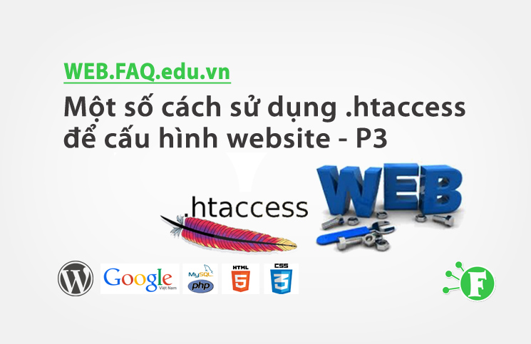 Một số cách sử dụng .htaccess để cấu hình website – P3