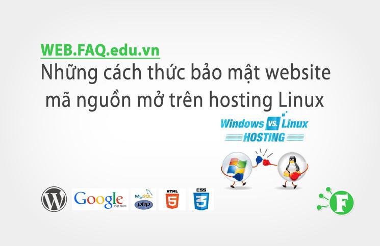 Những cách thức bảo mật website mã nguồn mở trên hosting Linux