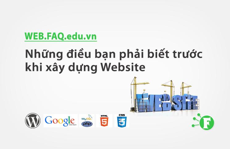 Những điều bạn phải biết trước khi xây dựng Website