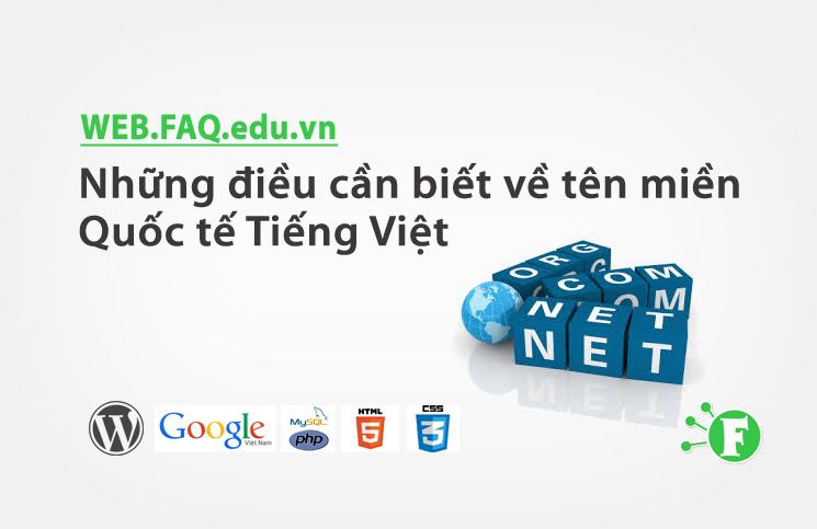 Những điều cần biết về tên miền Quốc tế Tiếng Việt