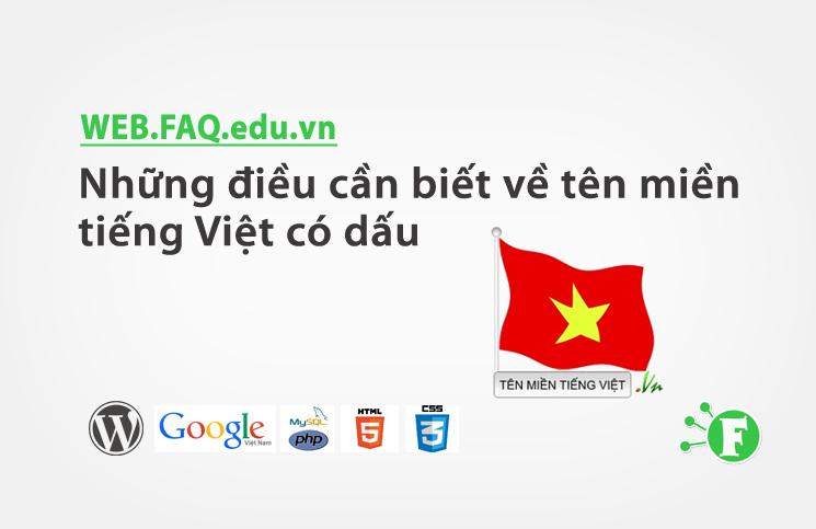 Những điều cần biết về tên miền tiếng Việt có dấu