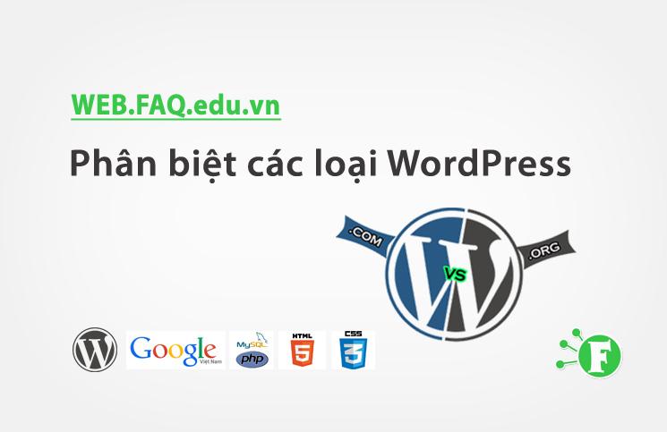 Phân biệt các loại WordPress