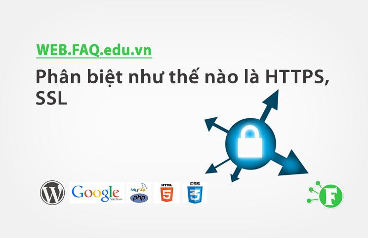 Phân biệt như thế nào là HTTPS, SSL