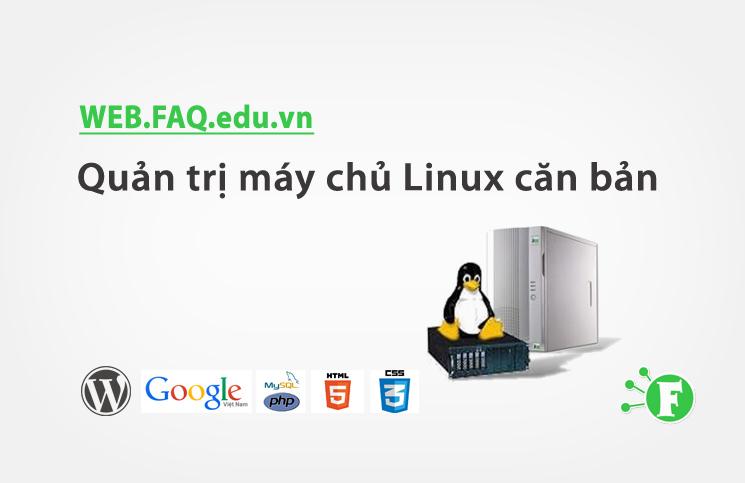 Quản trị máy chủ Linux căn bản