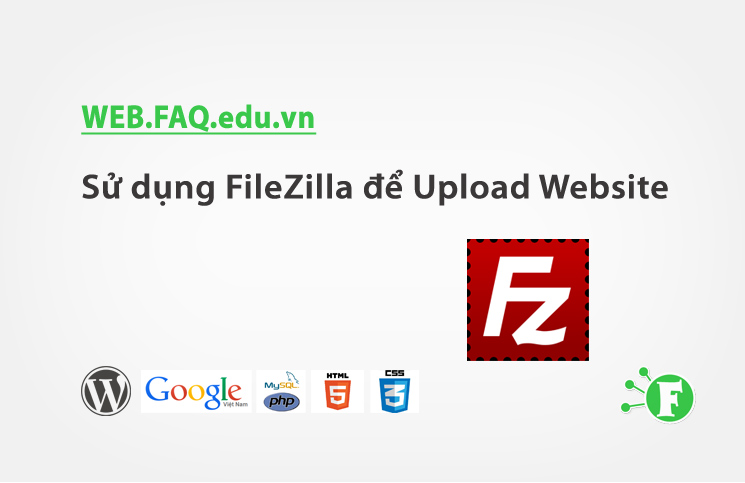 Sử dụng FileZilla để Upload Website