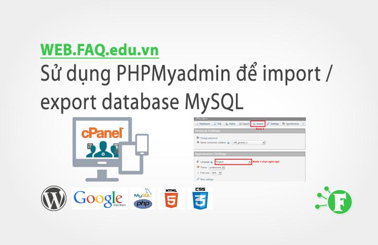 Sử dụng PHPMyadmin để import / export database MySQL