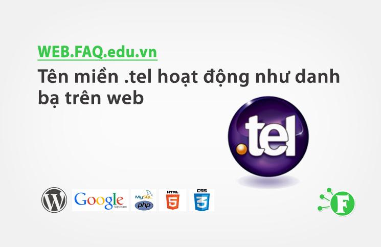 Tên miền .tel hoạt động như danh bạ trên web