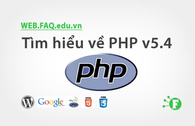 Tìm hiểu về PHP v5.4